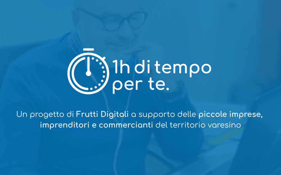 """""""1h di tempo per te"""" – Un progetto di Frutti Digitali"""