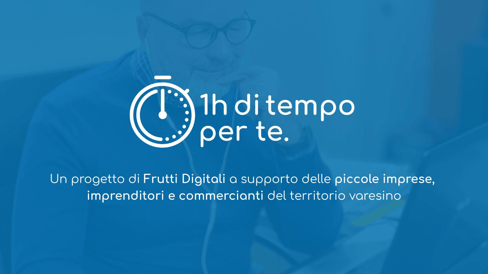"""""""1h di tempo per te"""" - Un progetto della Web Agency Frutti Digitali"""