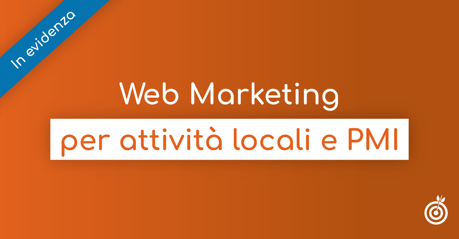 Web & Social Local Marketing per piccole medie imprese, negozi e attività locali